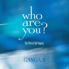 Who Are You?: The Path of Self-Inquiry