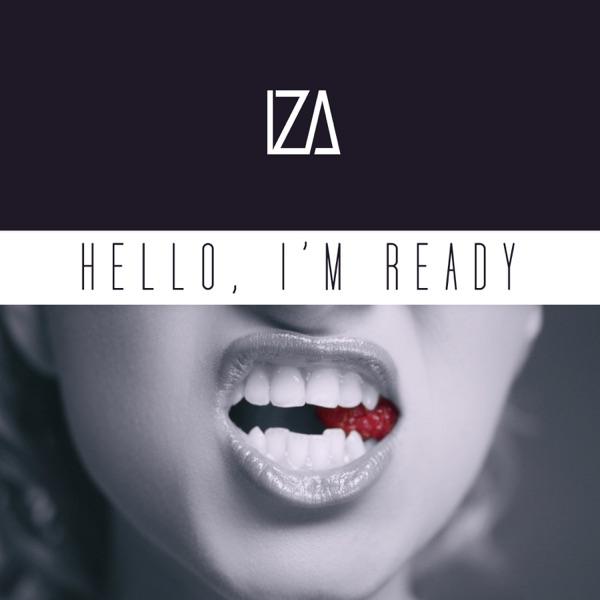 Hello I'm Ready - Single