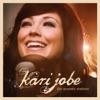 The Acoustic Sessions (Live) - EP, Kari Jobe