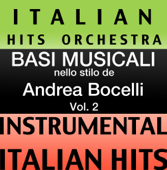 Basi Musicale Nello Stilo dei Andrea Bocelli (Instrumental Karaoke Tracks) Vol. 2