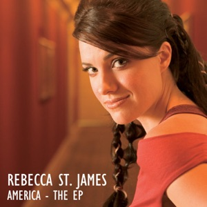 Rebecca St. James - Yes, I Believe In God