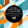 Move To the Rhythm - Single, Tiësto, Nari & Milani & Delayers