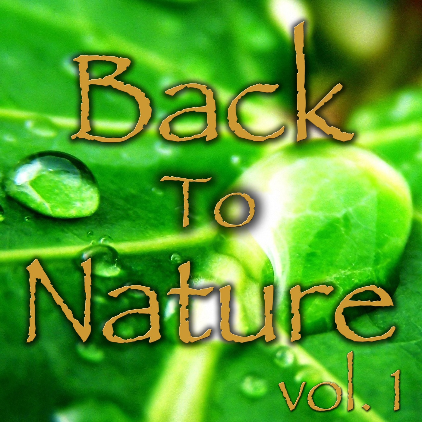 Back To Nature, Vol. 1