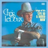 Chris LeDoux - Born To Follow Rodeo