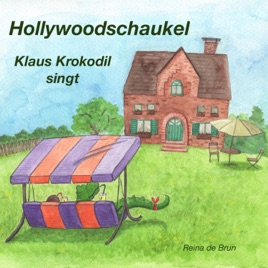 Hollywoodschaukel Single hollywoodschaukel: klaus krokodil singt - singlereina de brun on