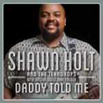 Shawn Holt & The Teardrops - Fannie Mae