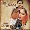 Jab Tak Hai Jaan   songs