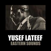 """Yusef Lateef - Love Theme from """"Spartacus"""""""