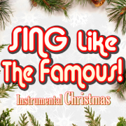 All I Want for Christmas Is You (Instrumental Karaoke) [Originally Performed by Mariah Carey] - Sing Like The Famous! - Sing Like The Famous!