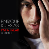 I'm a Freak (feat. Pitbull)
