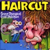 Haircut, George Thorogood & The Destroyers