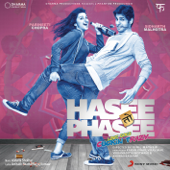Hasee Toh Phasee (Original Motion Picture Soundtrack)  EP-Vishal-Shekhar