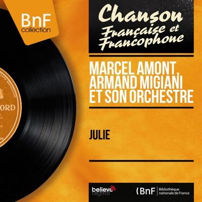 Julie (Mono Version) - Marcel Amont