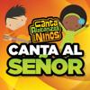 Canta Alabanzas con Niños - Hoy Te Rindo Mi Ser artwork