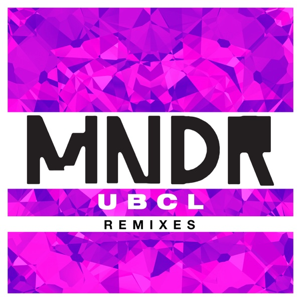 U.B.C.L. (Remixes)