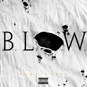 B.L.O.W. - Single Mp3 Download