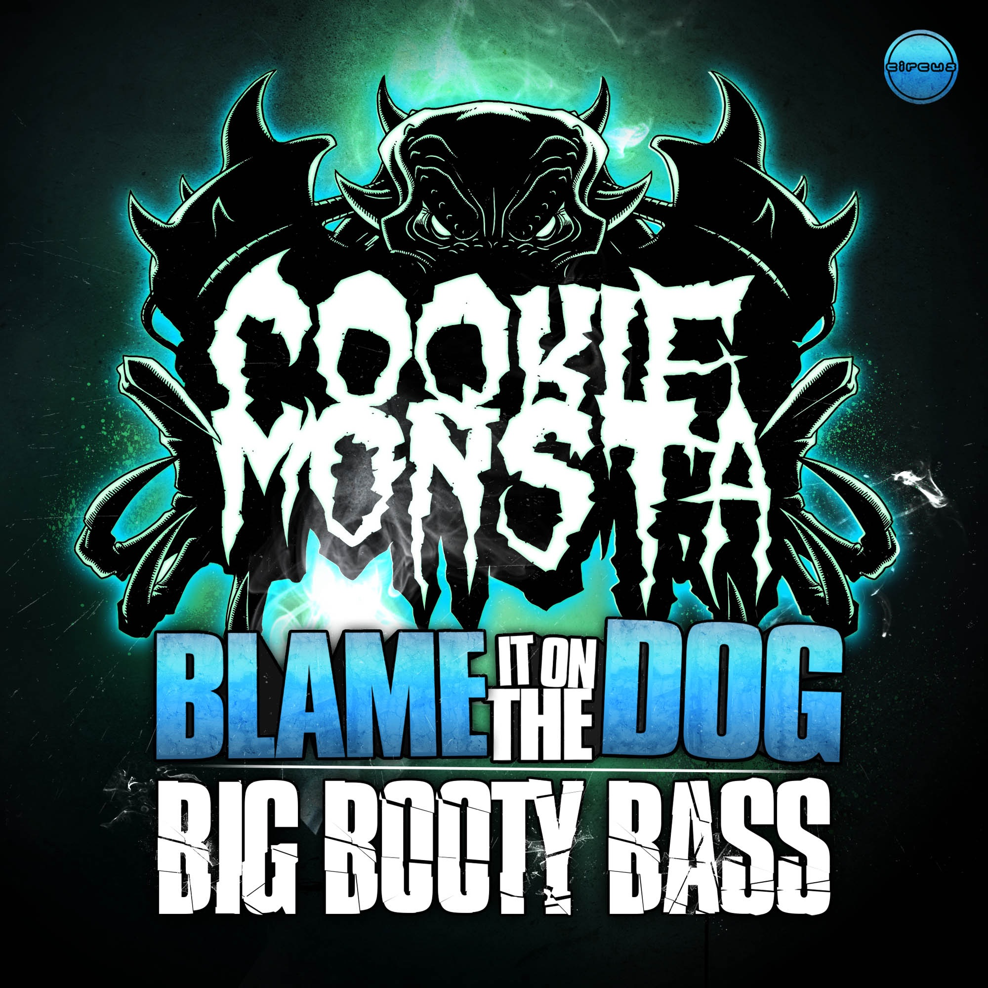 Blame It On the Dog / Big Booty Bass - Single