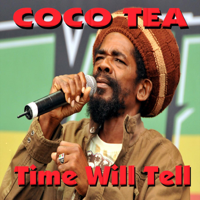 Coco Tea - Time Will Tell (Live) artwork