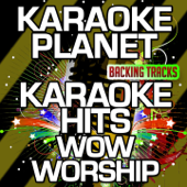 Karaoke Hits Wow Worship (Karaoke Version)