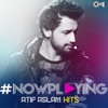 NowPlaying Atif Aslam Hits