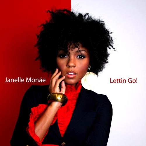 Janelle Monáe - Lettin Go - Single