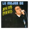 Lo Mejor de José Luis Perales - José Luis Perales
