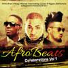 Afrobeats Collaborations, Vol. 1 - Various Artists