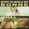 Qu'est ce qu'elle est bonne (feat. Soprano) - Single, Singuila