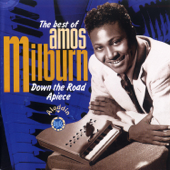 Down the Road Apiece - The Best of Amos Milburn
