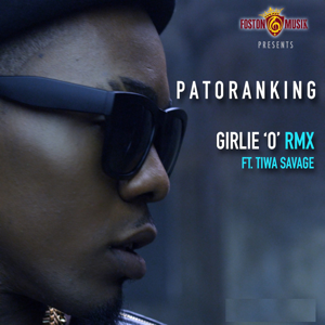 Patoranking - Girlie 'O' (Remix) [feat. Tiwa Savage]