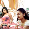 Laila and Malavika Hits