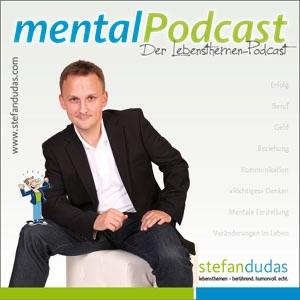 MentalPodcast - Erfolg, Motivation, Beziehung, mentale Einstellung etc.
