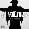 J. Holiday - Its Yours  Single Album