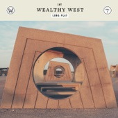 The Wealthy West - Stormy Weather