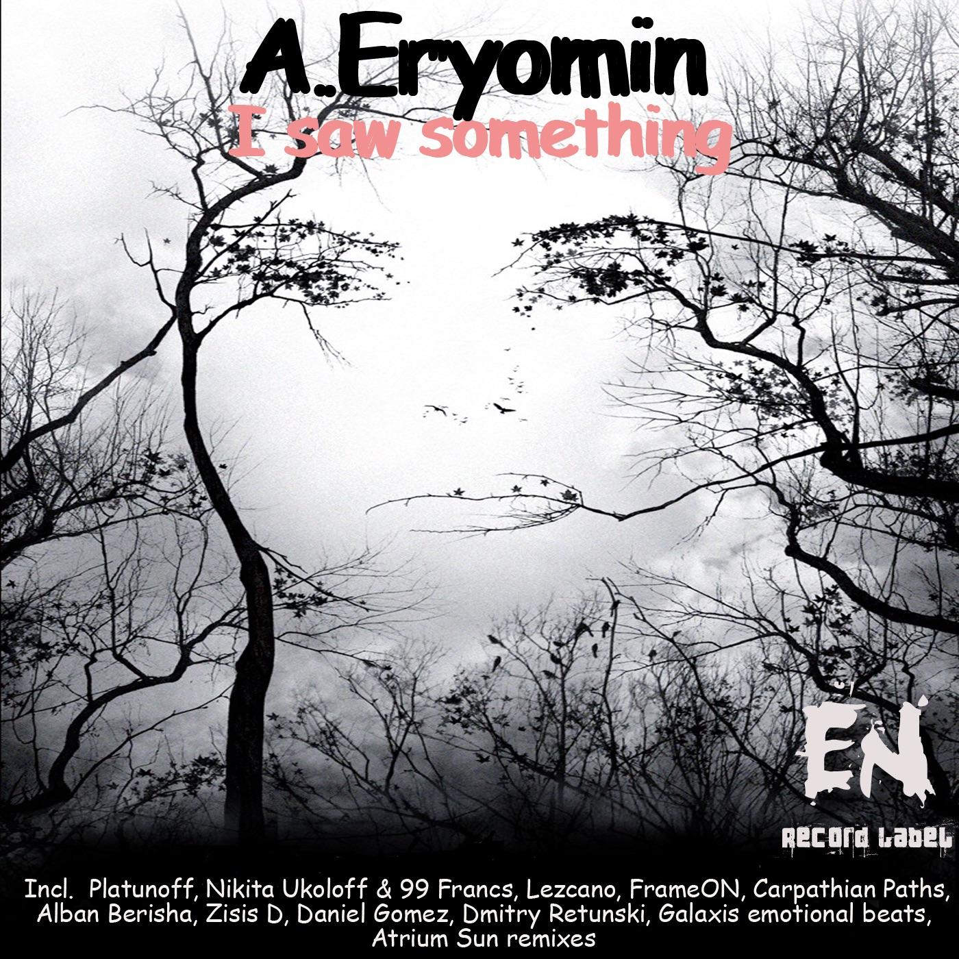 I Saw Something (Atrium Sun Remix)