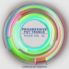 Progressive Psy Trance Picks, Vol. 22
