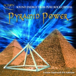 ‎Pyramid Power (Sound Energy from Pure Rock Crystal) by Michael Reimann