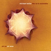 Michael Bellar & the AS-IS Ensemble - Go Long Gaudi