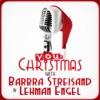 Your Christmas with Barbra Streisand & Lehman Engel, Barbra Streisand & Lehman Engel