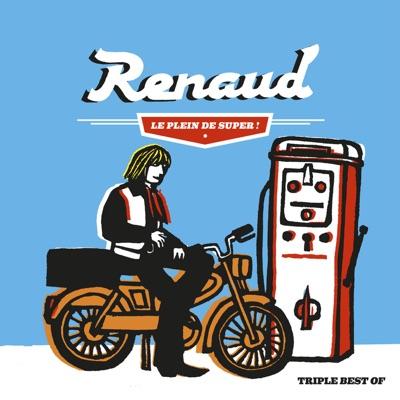 Le plein de super (Best of 1975-2012) - Renaud