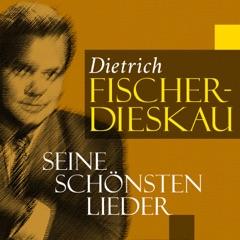 Dietrich Fischer-Dieskau: Seine schönsten Lieder