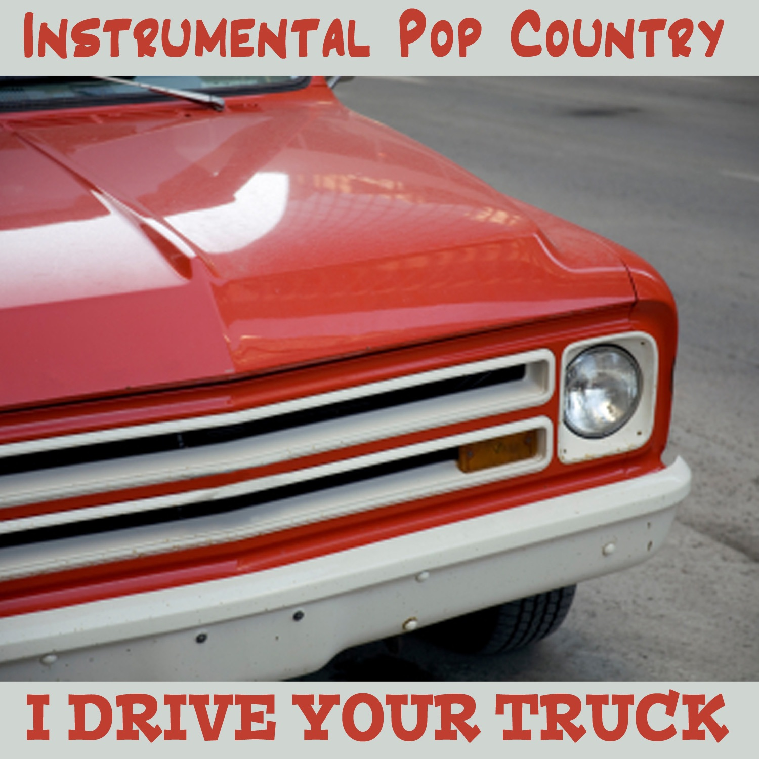 Instrumental Pop Country: I Drive Your Truck