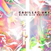 Cadillac Sky - You Again