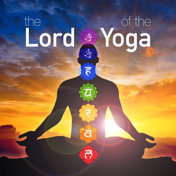 The Lord of the Yoga: Music for Creative Visualization and Mind Power by  Yoga Trainer on iTunes