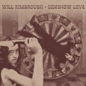 Will Kimbrough - When Your Loving Comes Around