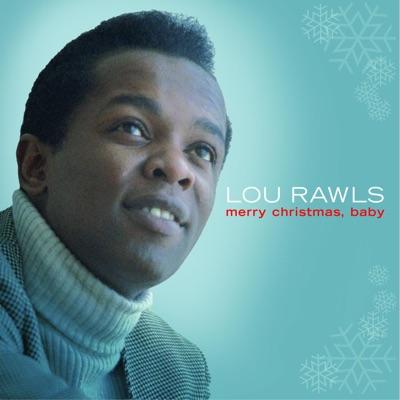 Merry Christmas Baby - Lou Rawls