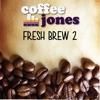 Fresh Brew 2 - EP