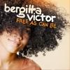 Free As Can Be - Single, Bergitta Victor