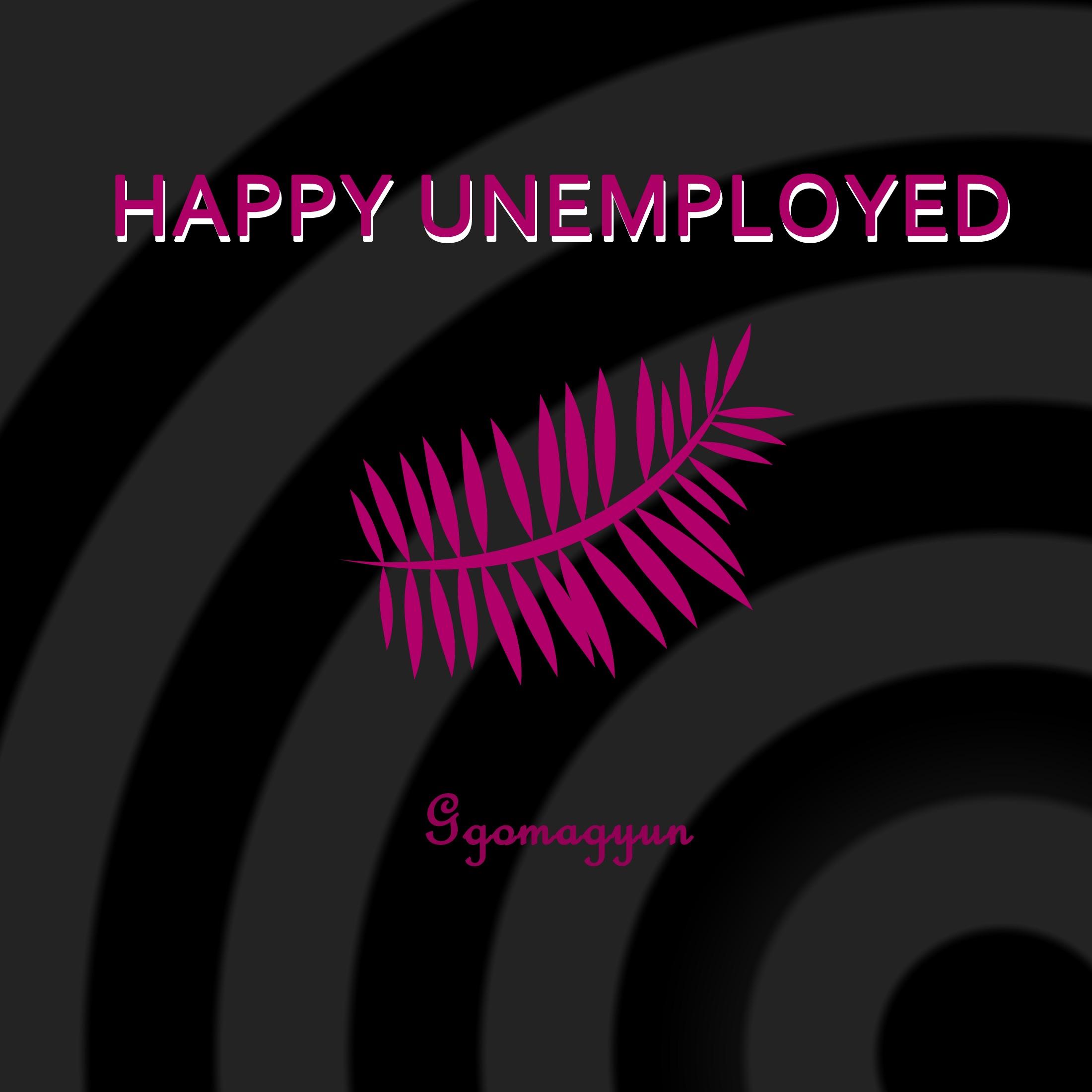 행복한 백수 Happy Unemployed - Single