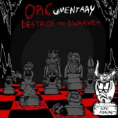 ORCumentary - Destroy the Dwarves